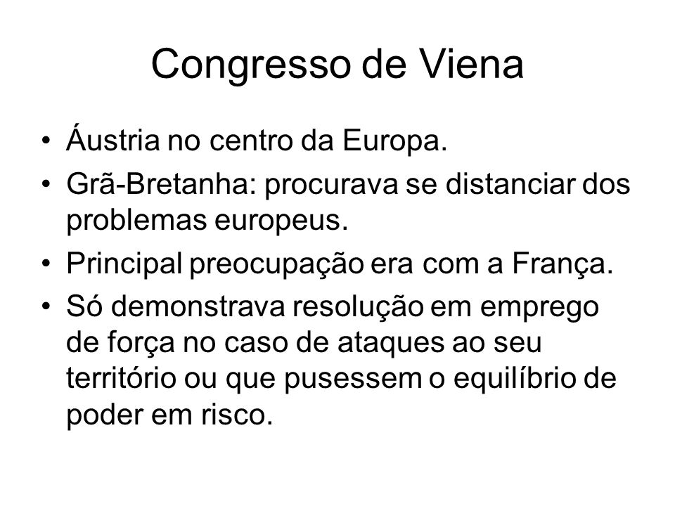 Congresso de Viena Áustria no centro da Europa.