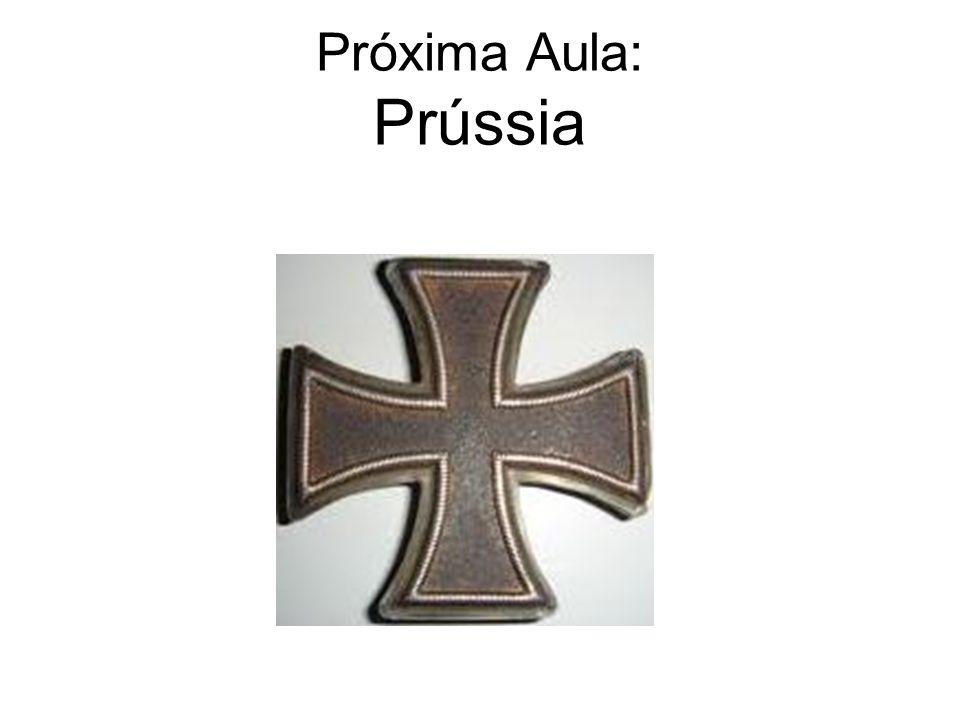 Próxima Aula: Prússia
