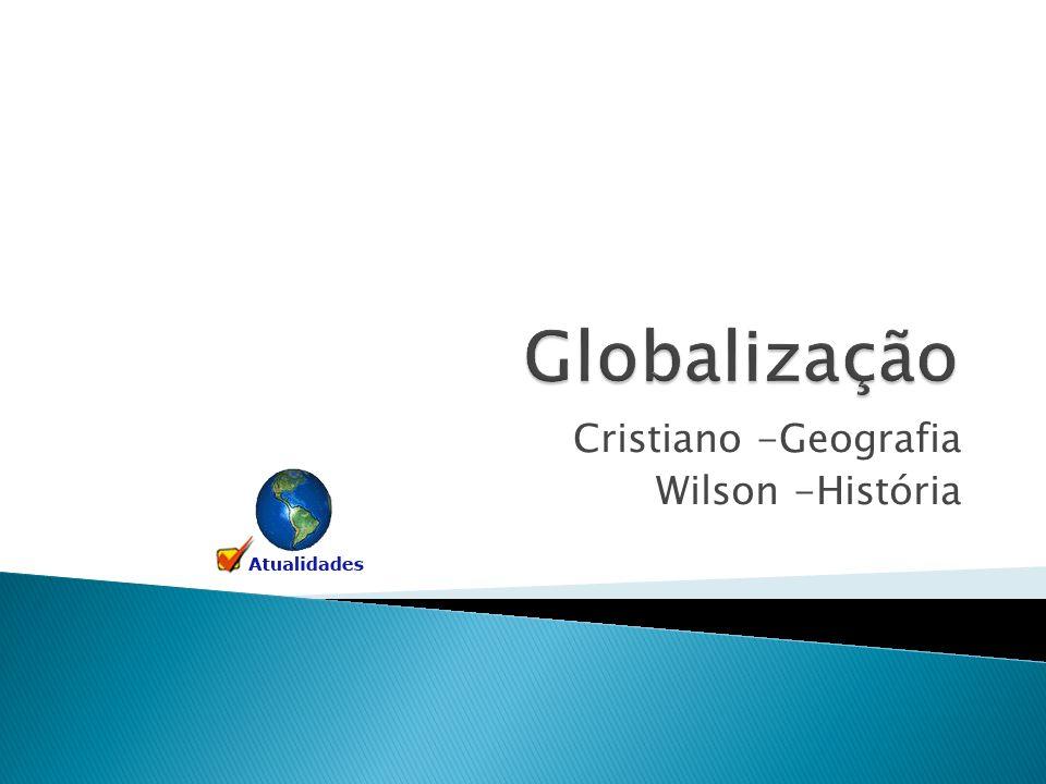 Cristiano -Geografia Wilson -História