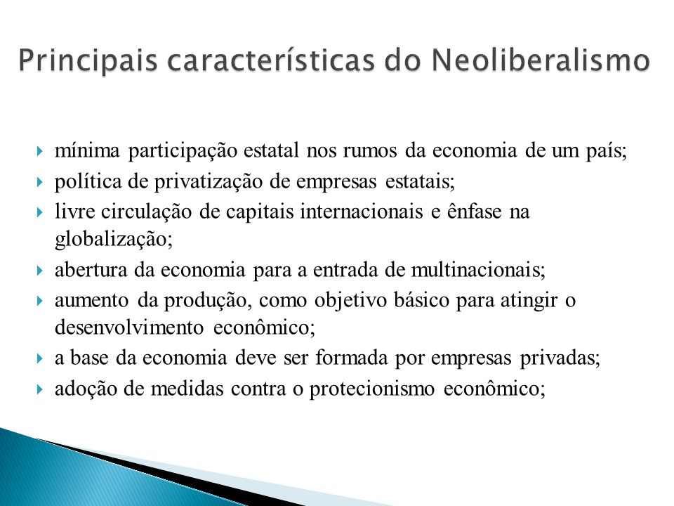 Principais características do Neoliberalismo