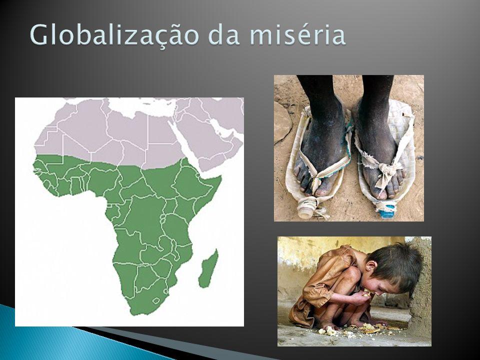 Globalização da miséria