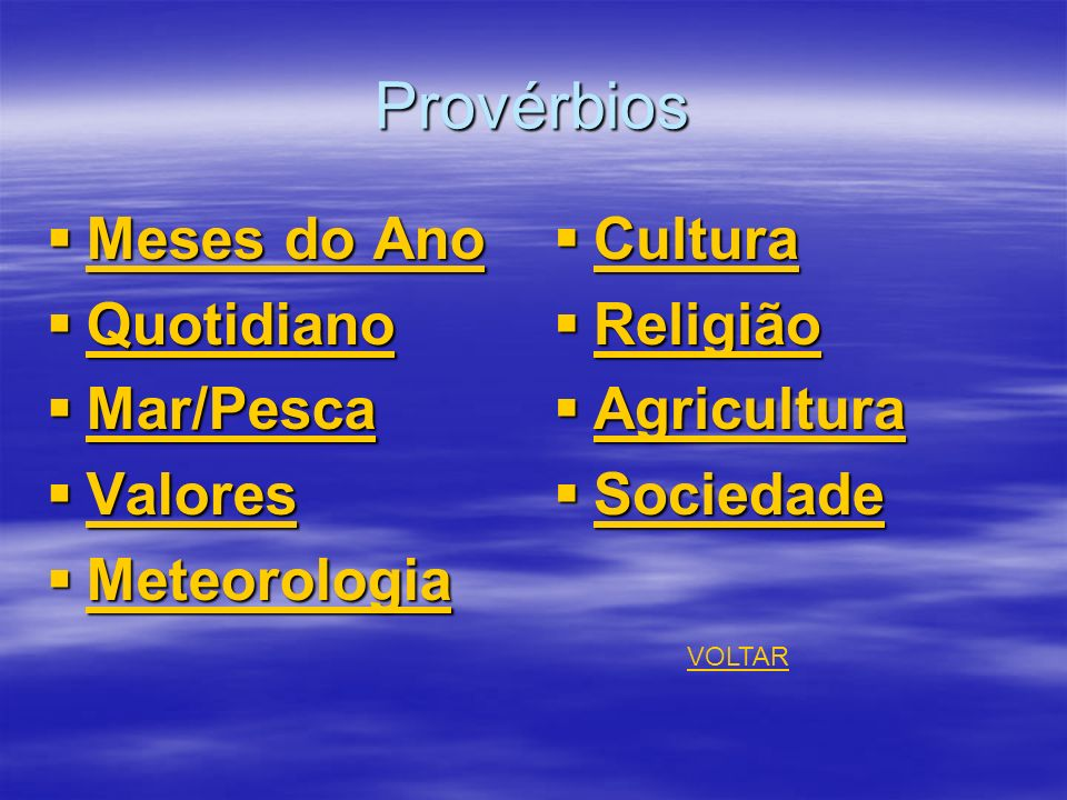 Provérbios Meses do Ano Quotidiano Mar/Pesca Valores Meteorologia