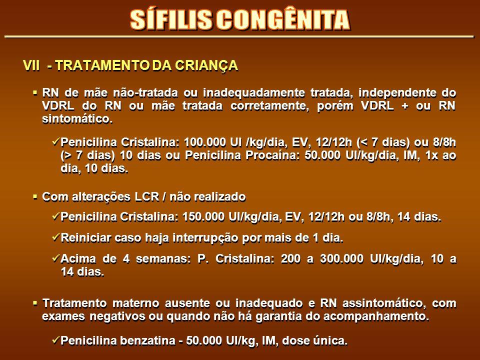 SÍFILIS CONGÊNITA VII - TRATAMENTO DA CRIANÇA