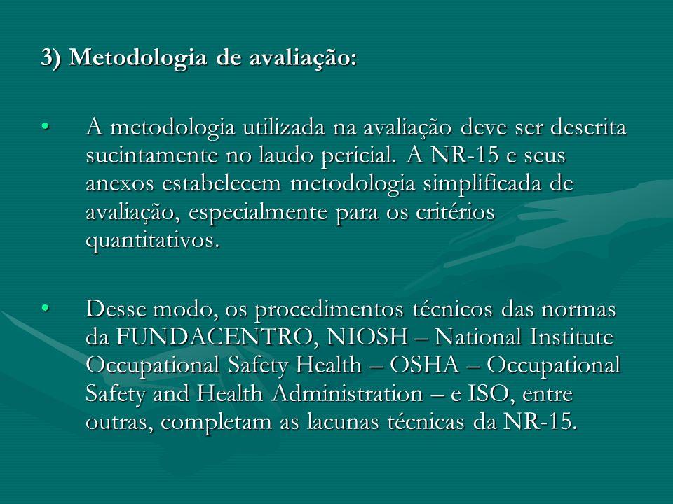 3) Metodologia de avaliação: