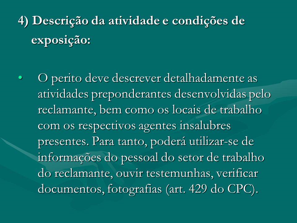 4) Descrição da atividade e condições de