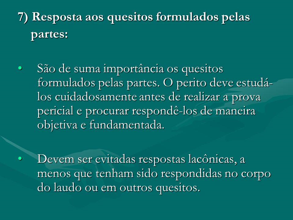 7) Resposta aos quesitos formulados pelas