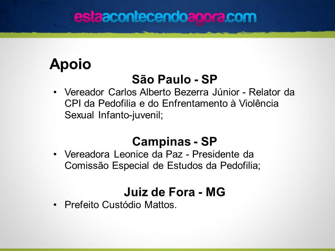 Apoio São Paulo - SP Campinas - SP Juiz de Fora - MG