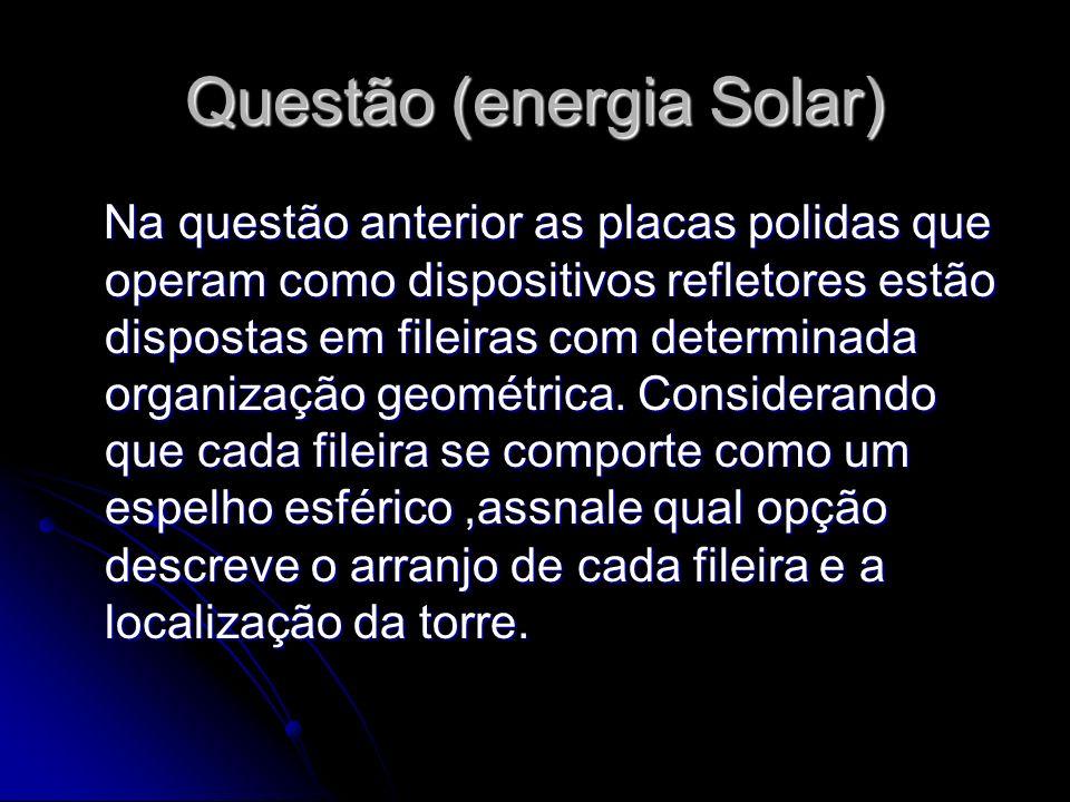 Questão (energia Solar)