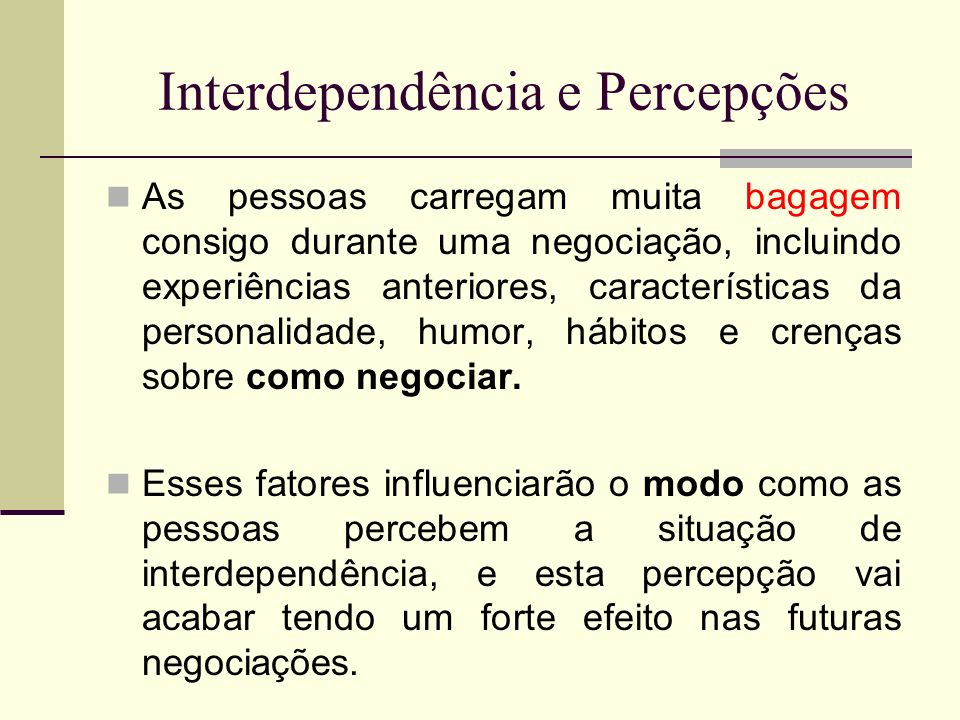 Interdependência e Percepções