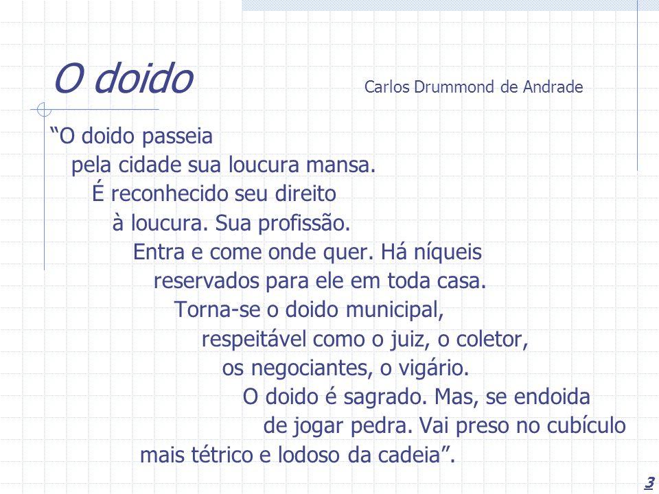 O doido Carlos Drummond de Andrade