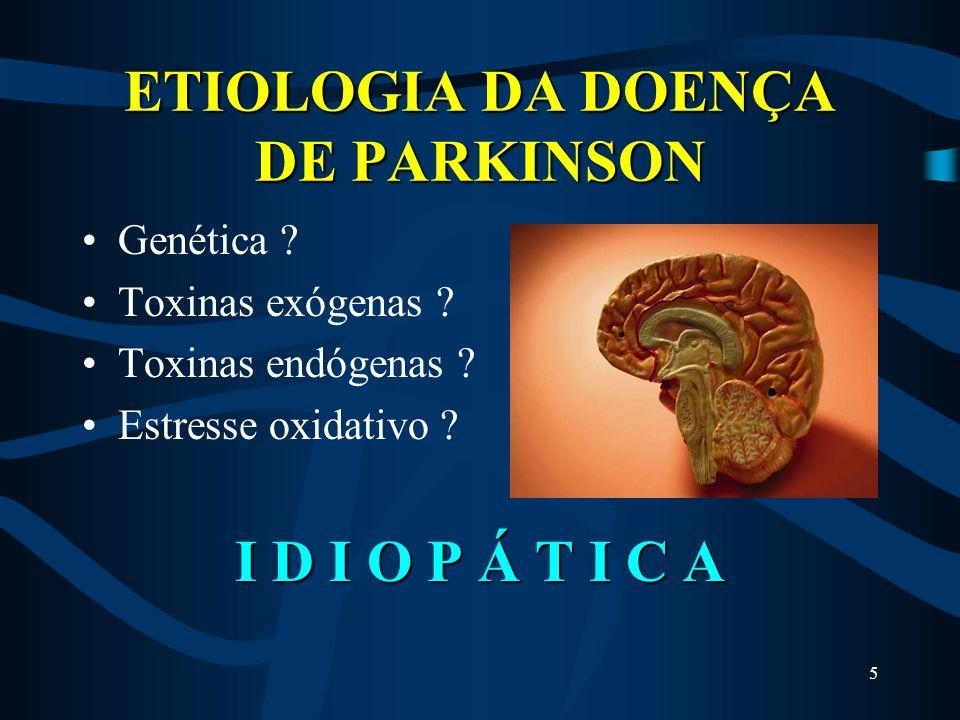 ETIOLOGIA DA DOENÇA DE PARKINSON