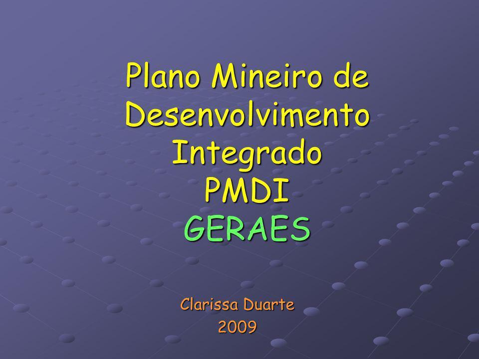 Plano Mineiro de Desenvolvimento Integrado PMDI GERAES