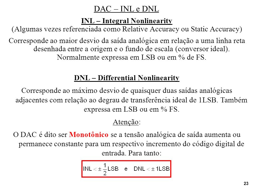 INL – Integral Nonlinearity DNL – Differential Nonlinearity