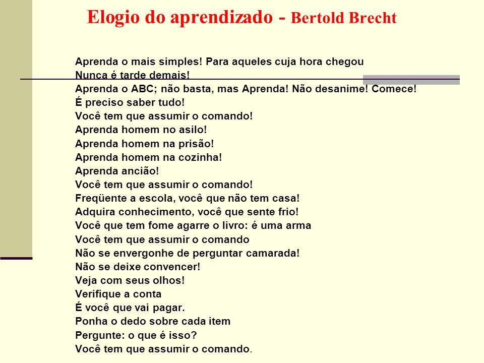 Elogio do aprendizado - Bertold Brecht