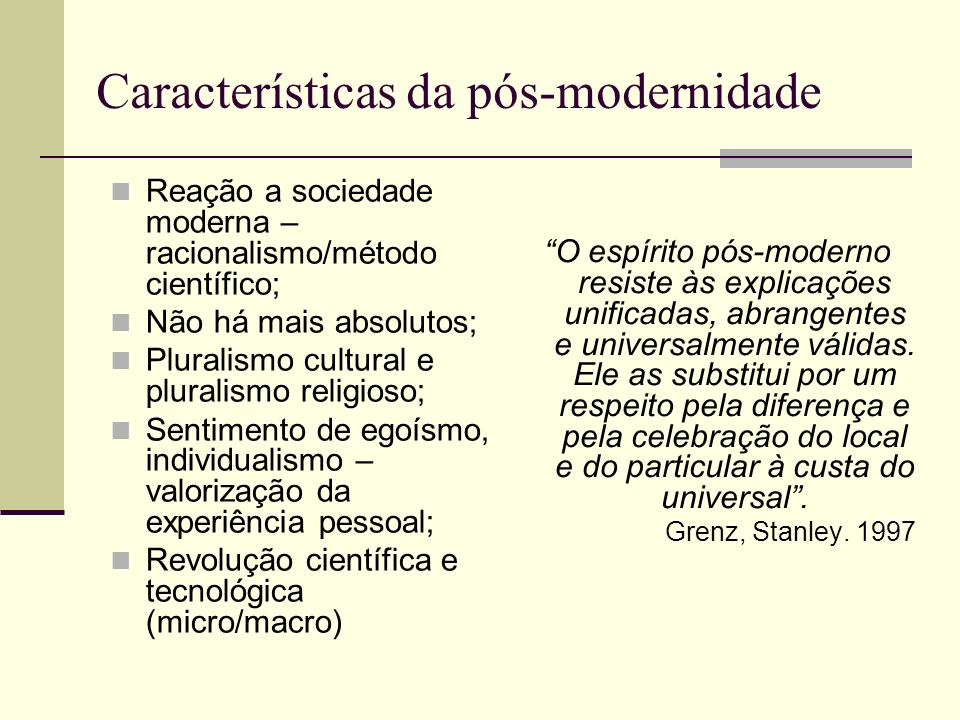 Características da pós-modernidade