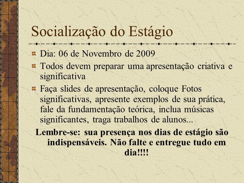 Socialização do Estágio