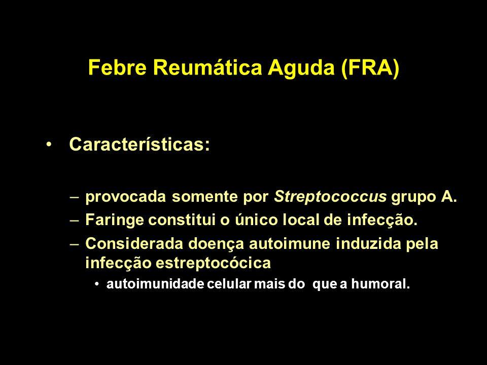 Febre Reumática Aguda (FRA)