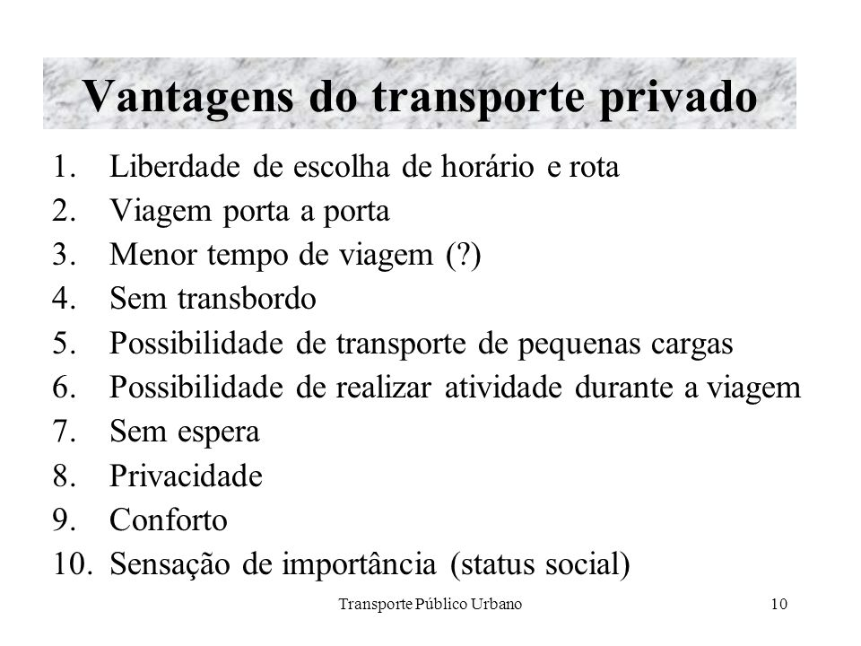 Vantagens do transporte privado