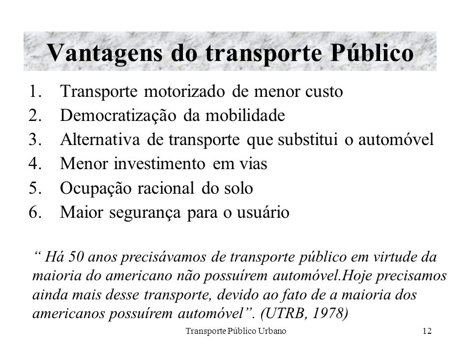 Vantagens do transporte Público