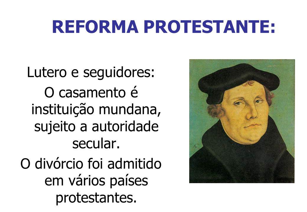 REFORMA PROTESTANTE: Lutero e seguidores: