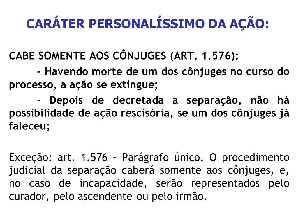 CARÁTER PERSONALÍSSIMO DA AÇÃO: