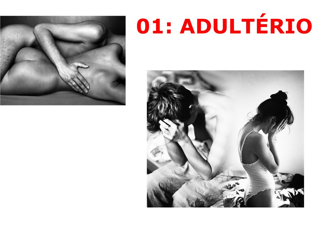 01: ADULTÉRIO 43
