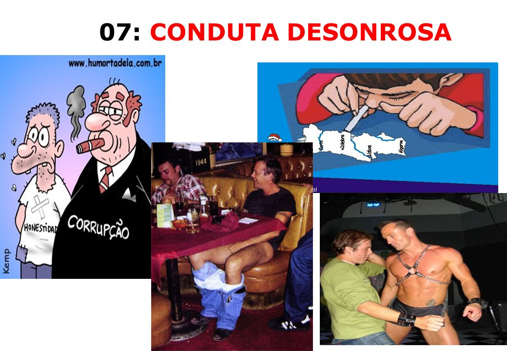 07: CONDUTA DESONROSA 54