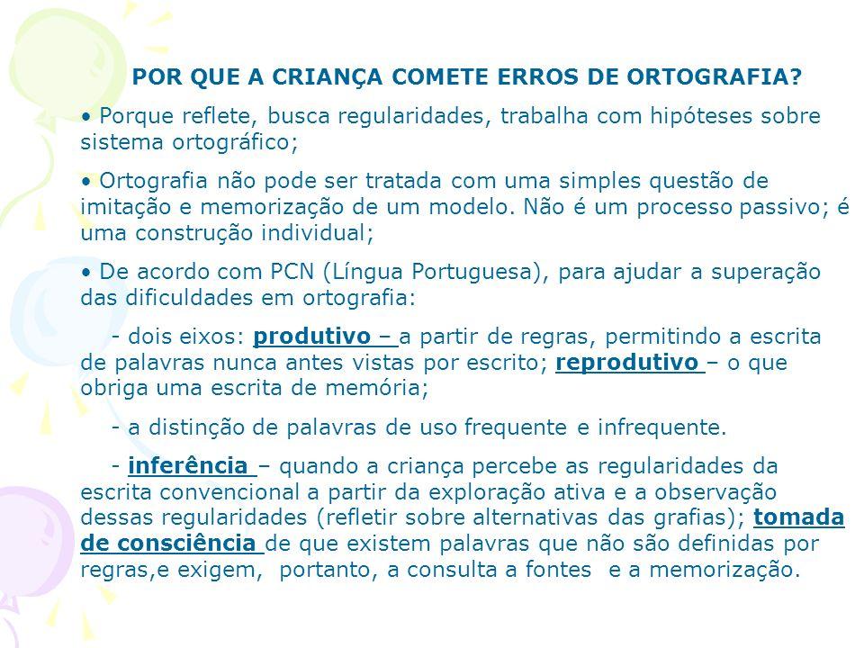 POR QUE A CRIANÇA COMETE ERROS DE ORTOGRAFIA