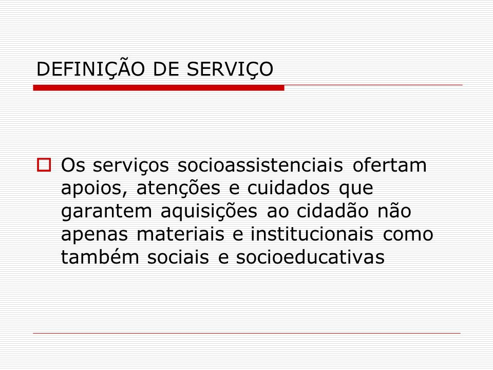 DEFINIÇÃO DE SERVIÇO