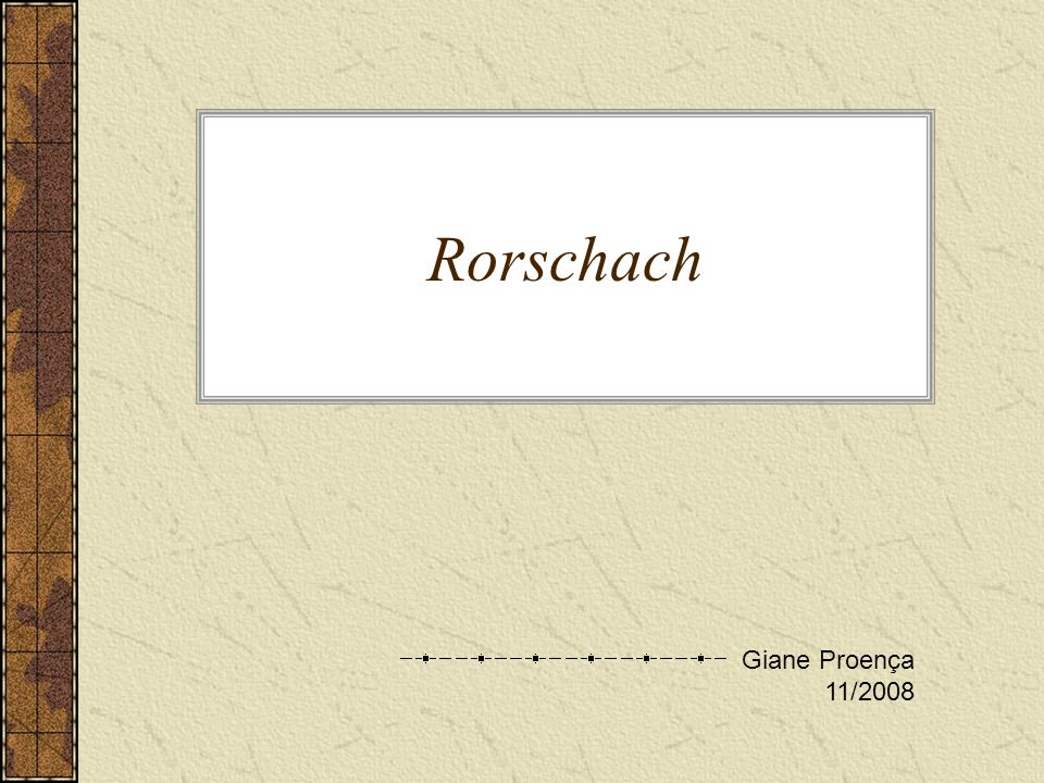 Rorschach Giane Proença 11/2008