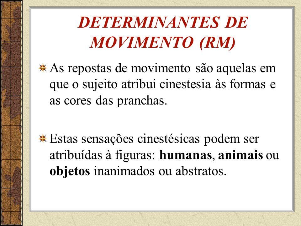 DETERMINANTES DE MOVIMENTO (RM)