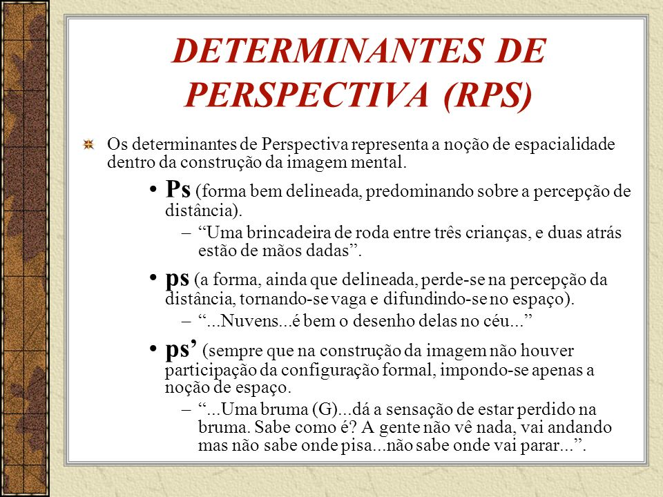 DETERMINANTES DE PERSPECTIVA (RPS)