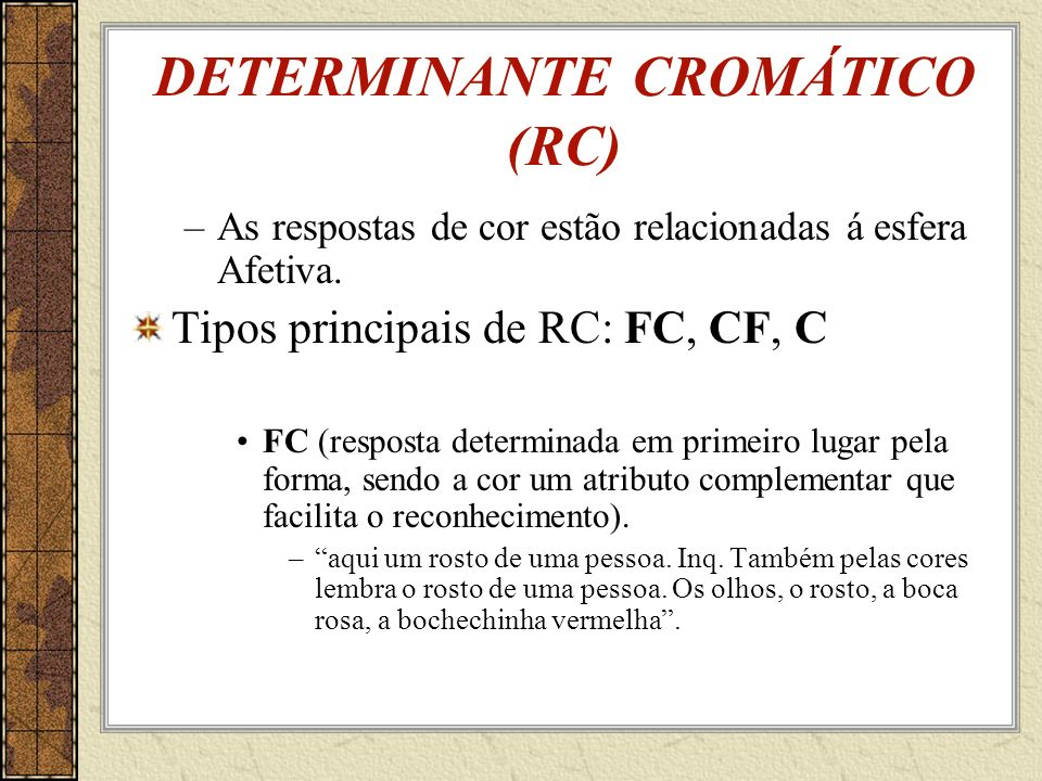 DETERMINANTE CROMÁTICO (RC)