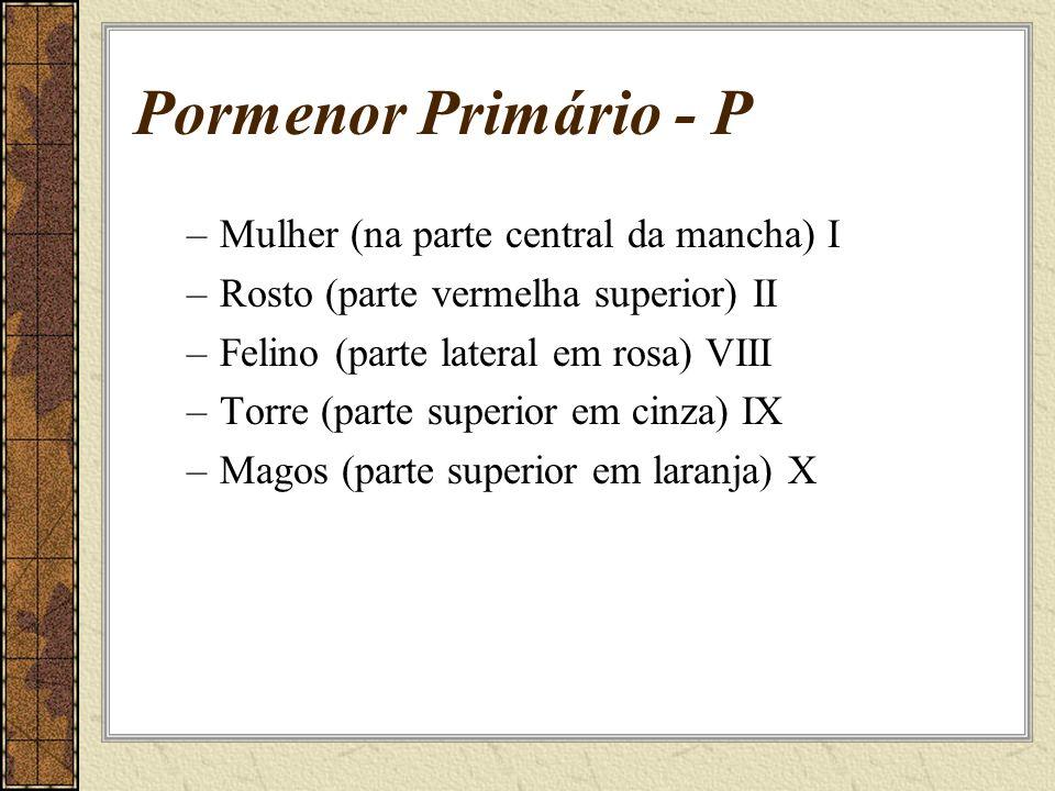 Pormenor Primário - P Mulher (na parte central da mancha) I