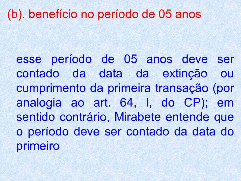 (b). benefício no período de 05 anos