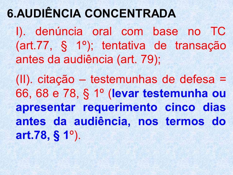 6.AUDIÊNCIA CONCENTRADA