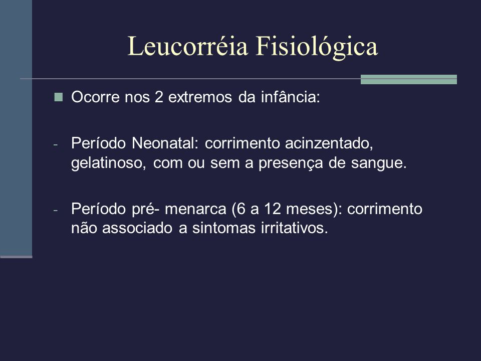 Leucorréia Fisiológica