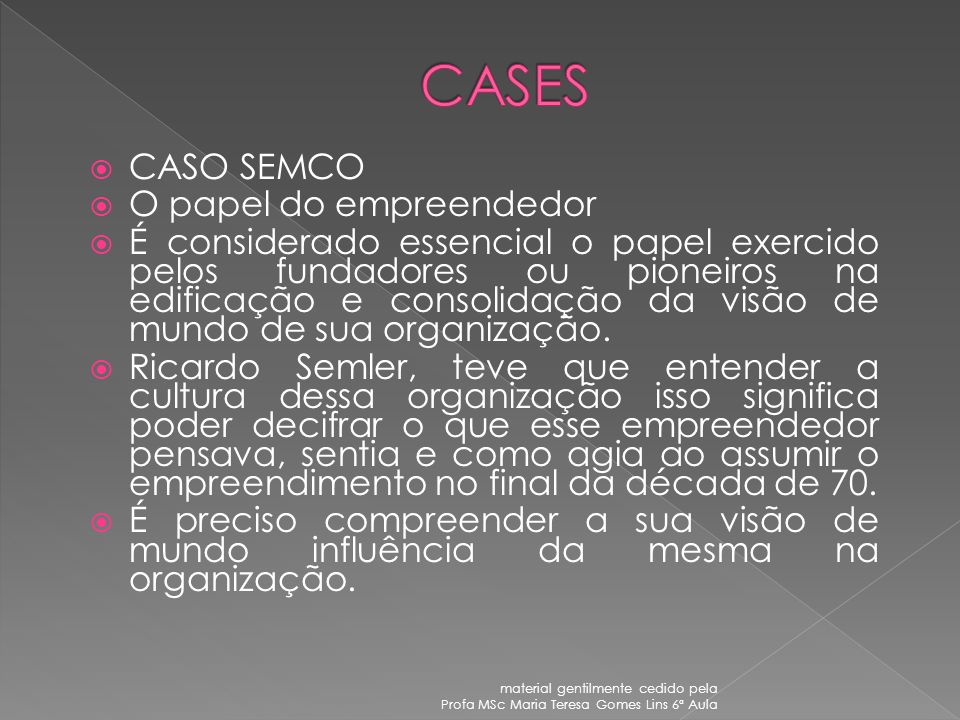 CASES CASO SEMCO O papel do empreendedor