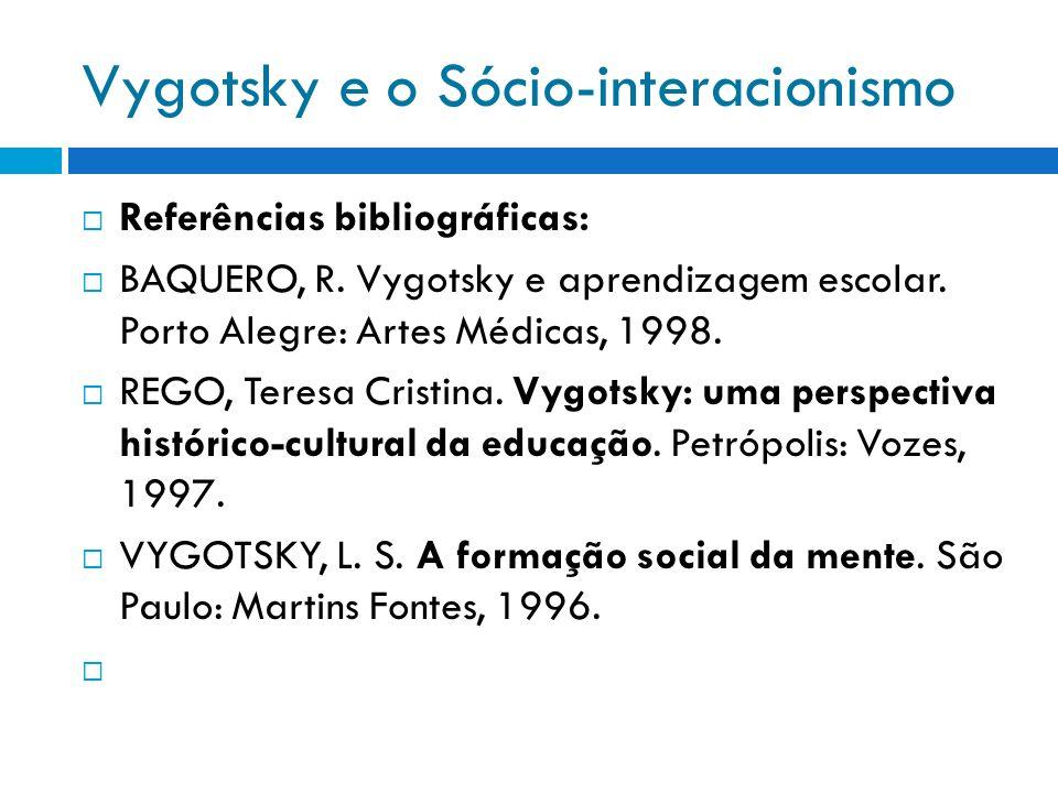 Vygotsky e o Sócio-interacionismo