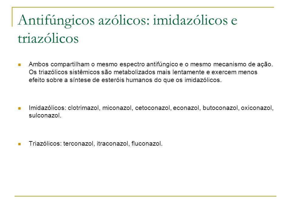 Antifúngicos azólicos: imidazólicos e triazólicos