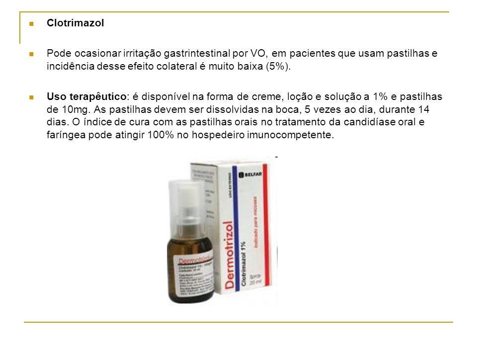 Clotrimazol Pode ocasionar irritação gastrintestinal por VO, em pacientes que usam pastilhas e incidência desse efeito colateral é muito baixa (5%).