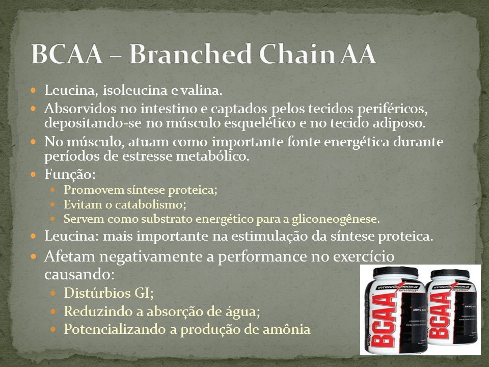 BCAA – Branched Chain AA