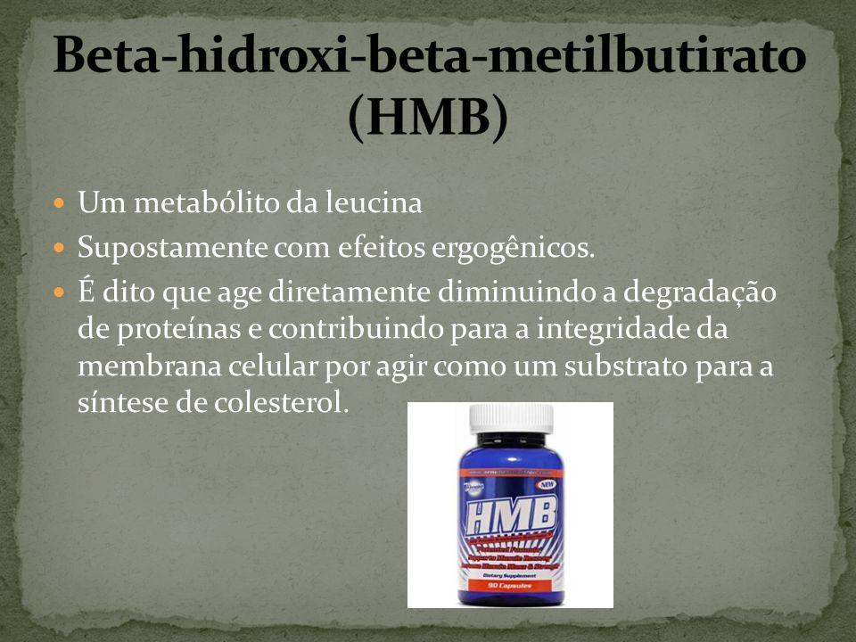 Beta-hidroxi-beta-metilbutirato (HMB)