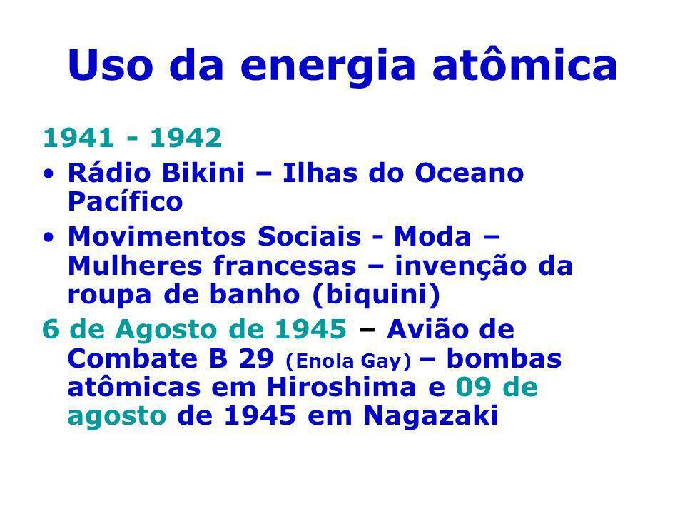 Uso da energia atômica 1941 - 1942