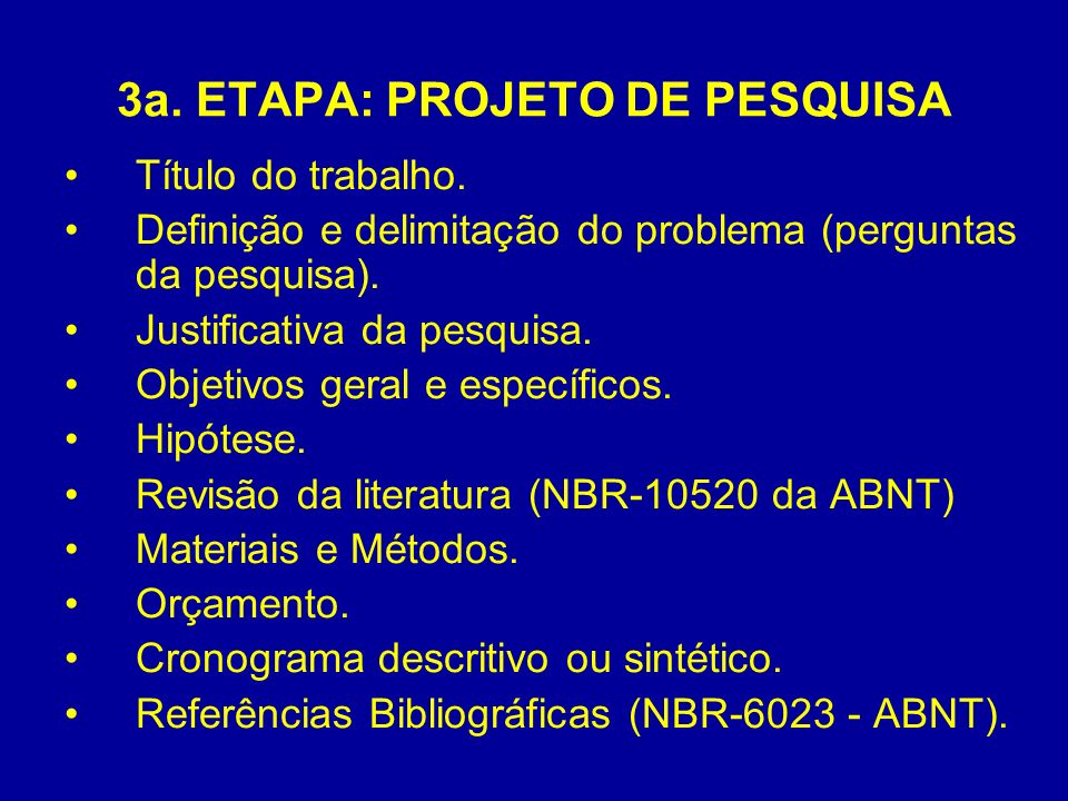 3a. ETAPA: PROJETO DE PESQUISA