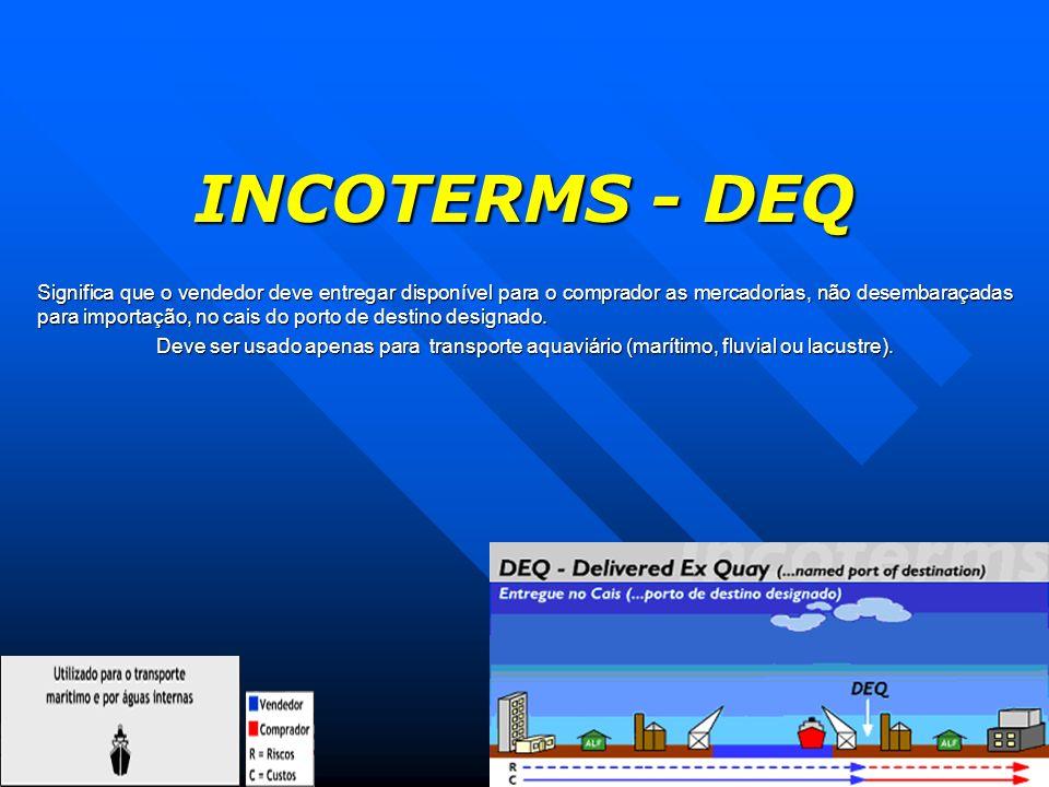 INCOTERMS - DEQ