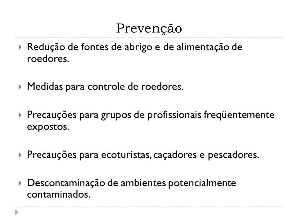 Prevenção Redução de fontes de abrigo e de alimentação de roedores.