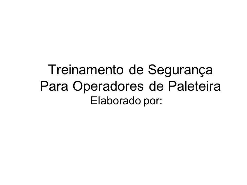 Treinamento de Segurança Para Operadores de Paleteira