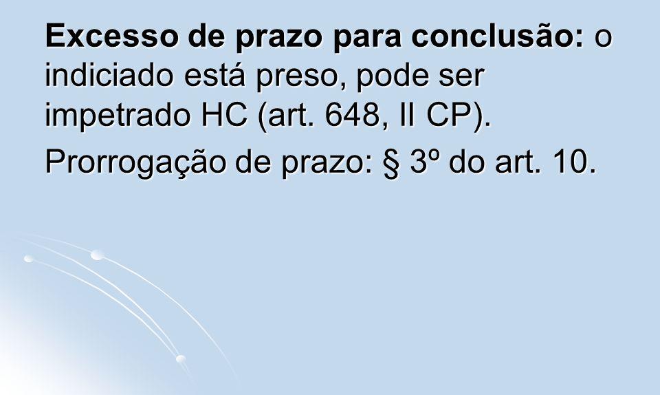 Prorrogação de prazo: § 3º do art. 10.