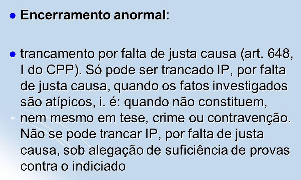 Encerramento anormal: